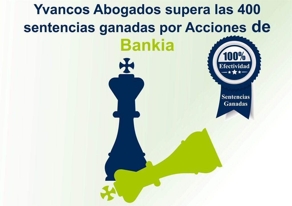 Yvancos Abogados supera las 400 sentencias ganadas por Acciones de Bankia