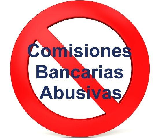 comisiones bancarias abusivas